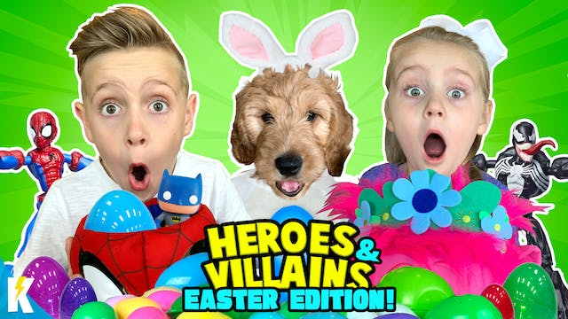 Heroes and Villains: Easter Edition!