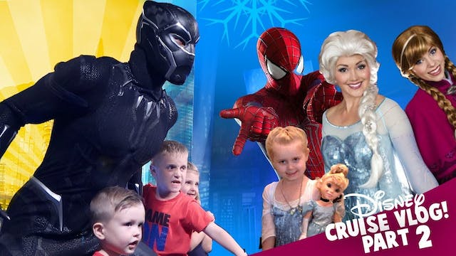 Disney Cruise 2018 Part 2: Superheroe...