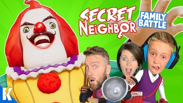 Secret Neighbor Family Battle! Part 3