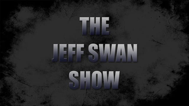 The Jeff Swan Show
