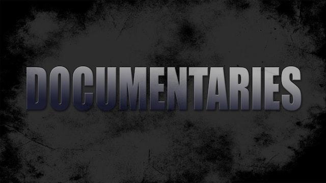 Documentaries