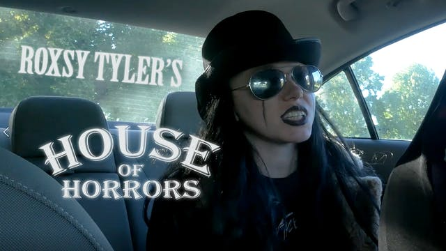 Roxsy Tyler's House of Horrors TV Series