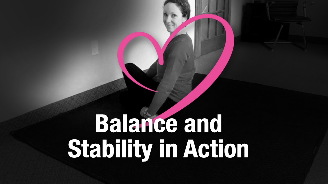 Balance and Stability in Action