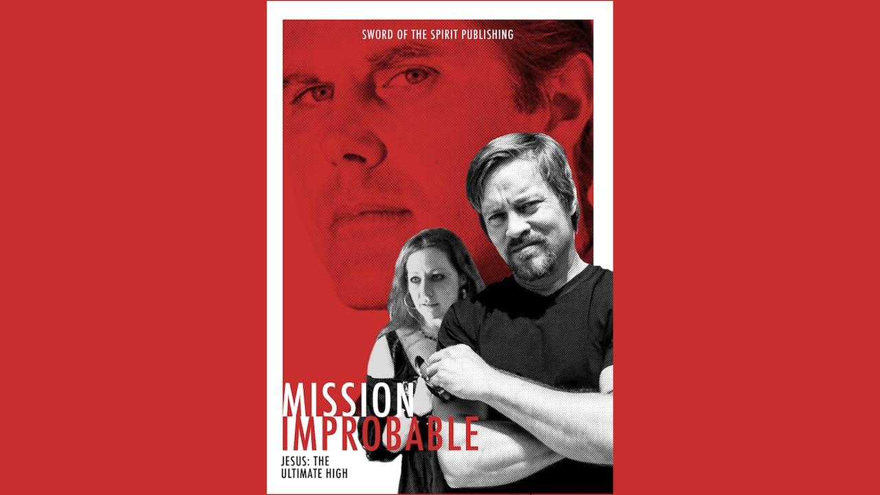 Mission Improbable