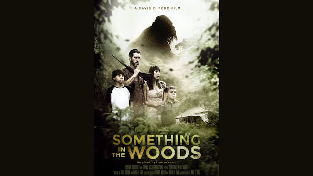 Something In The Woods Trailer