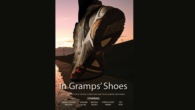 In Gramps' Shoes Trailer