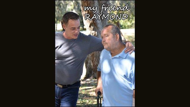 My Friend Raymond Trailer