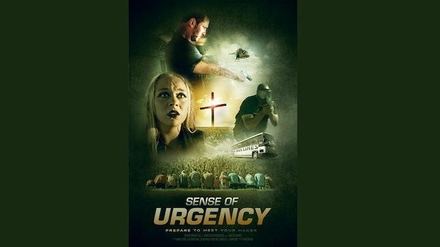 Sense of Urgency Trailer