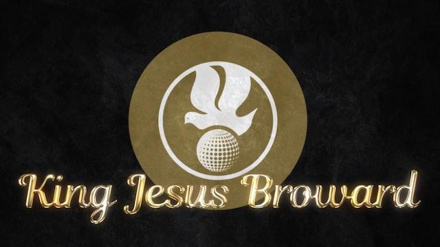 King Jesus Broward Preachings