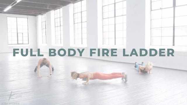 Full Body FIRE Ladder (Bodyweight Str...