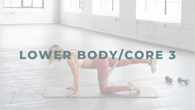 Lower Body/Core 3.0 *Abs* - bands + weights (Strength)