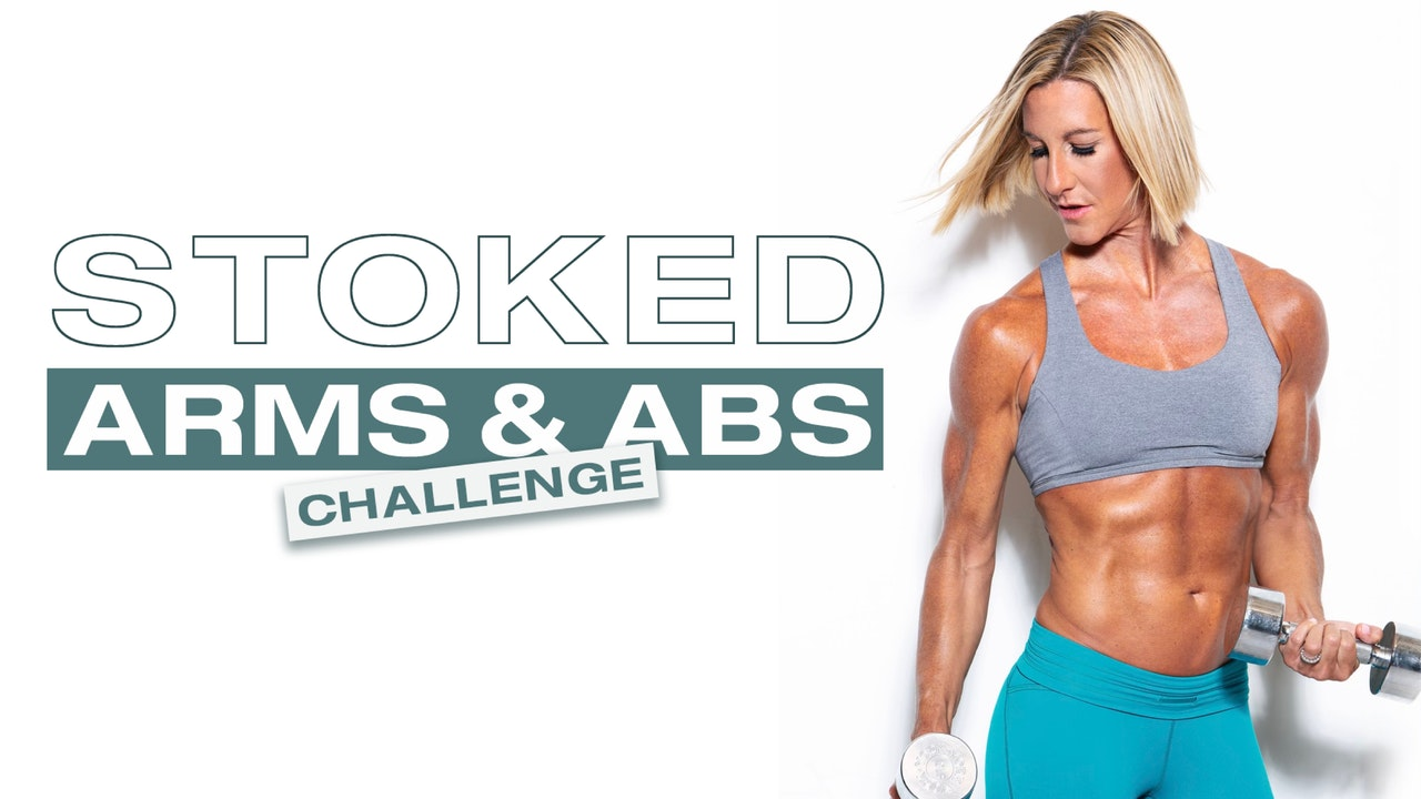 21 Day Stoked Arms & Abs Challenge