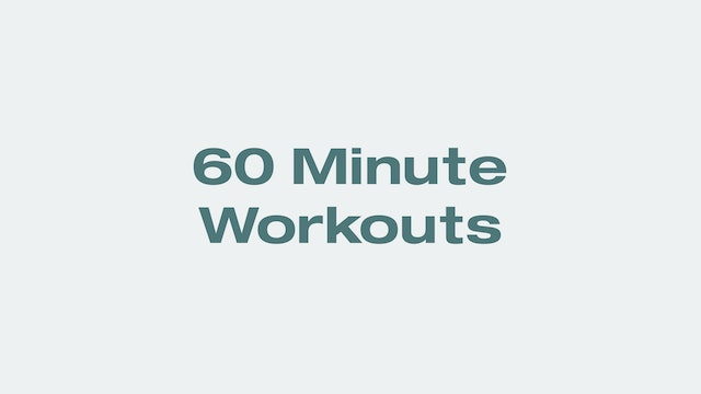 60 Minute Workouts