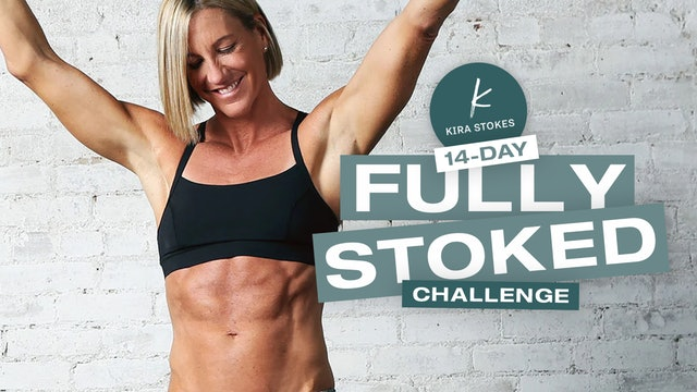 14 Day FULLY STOKED Challenge