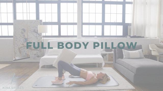 Full Body Pillow (Strength + Light Cardio)