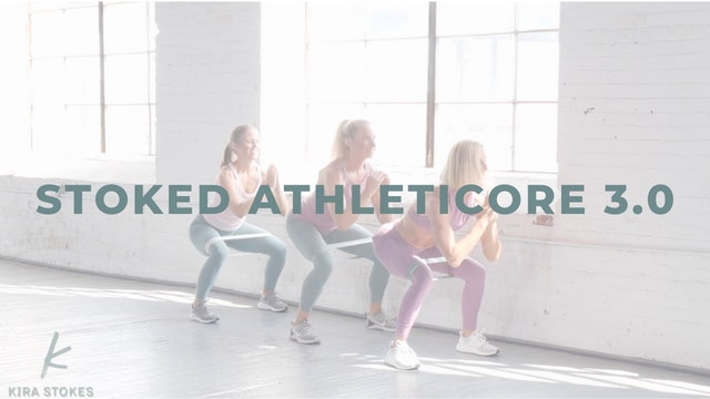 STOKED AthletiCORE 3.0 (Endurance Strength)