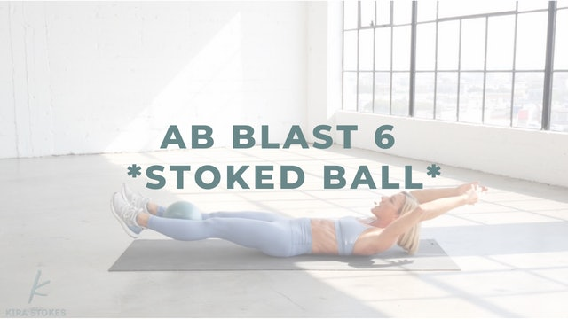 Ab Blast 6 *Stoked Ball* (Endurance Strength)