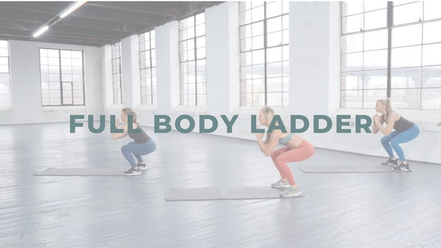 Full Body Ladder (Bodyweight Strength)