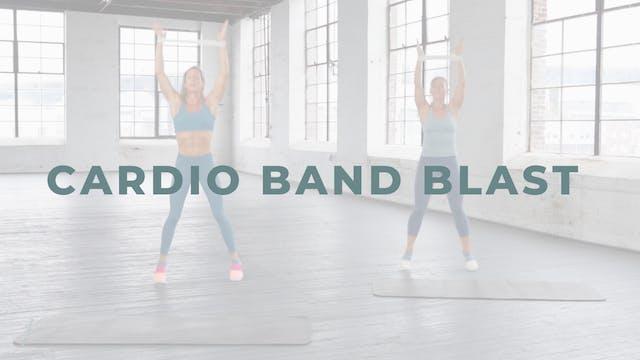 Cardio Band Blast (Cardio & Endurance...