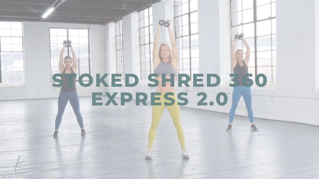 Stoked Shred 360 Express 2.0 (Strength + Cardio)