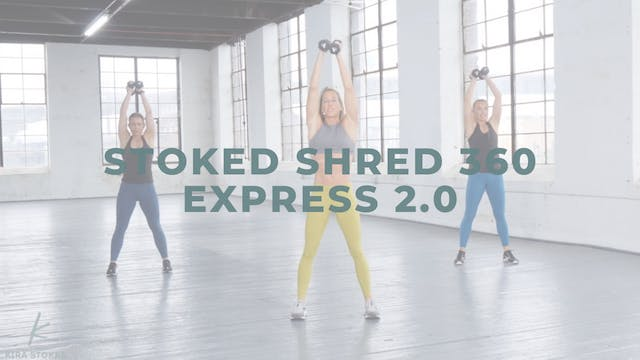 Stoked Shred 360 Express 2.0 (Strengt...