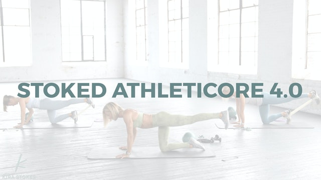 Stoked AthletiCORE 4.0 (Endurance Strength)