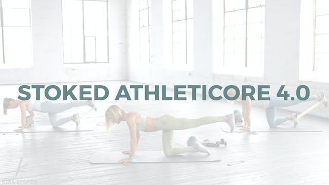Stoked AthletiCORE 4.0 (Endurance Str...