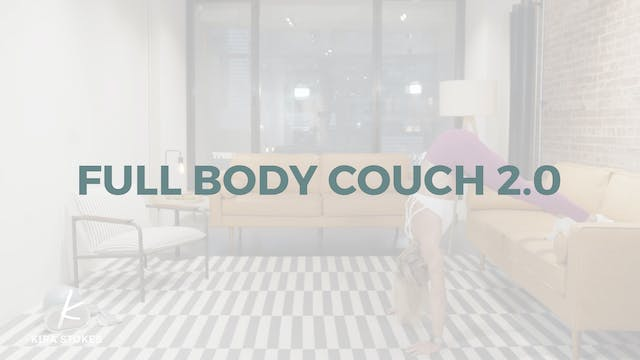 Full Body Couch 2.0 (Strength & Cardio)