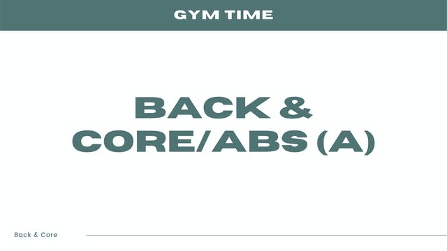 Back & Core/Abs (A)