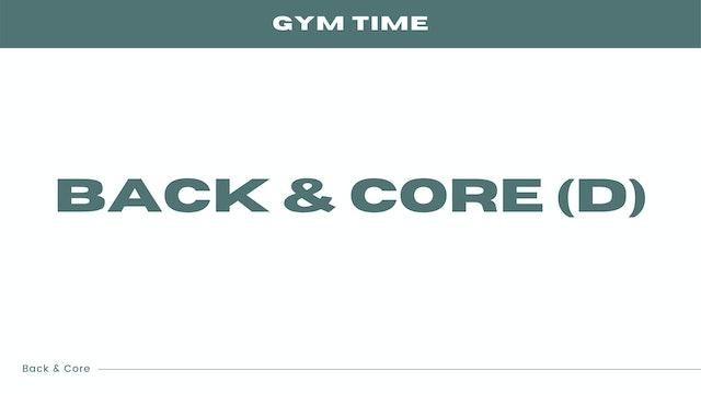 Back & Core (D)