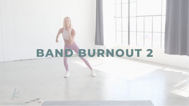Band Burnout 2 (Endurance Strength)