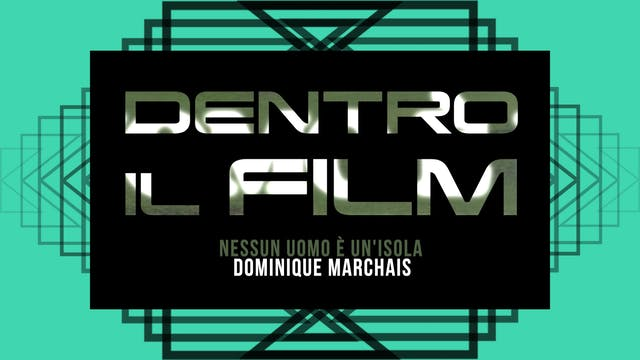 DENTRO IL FILM _INCONTRO CON DOMINIQU...