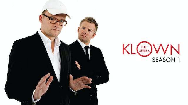 KLOWN: The Series - Season 1