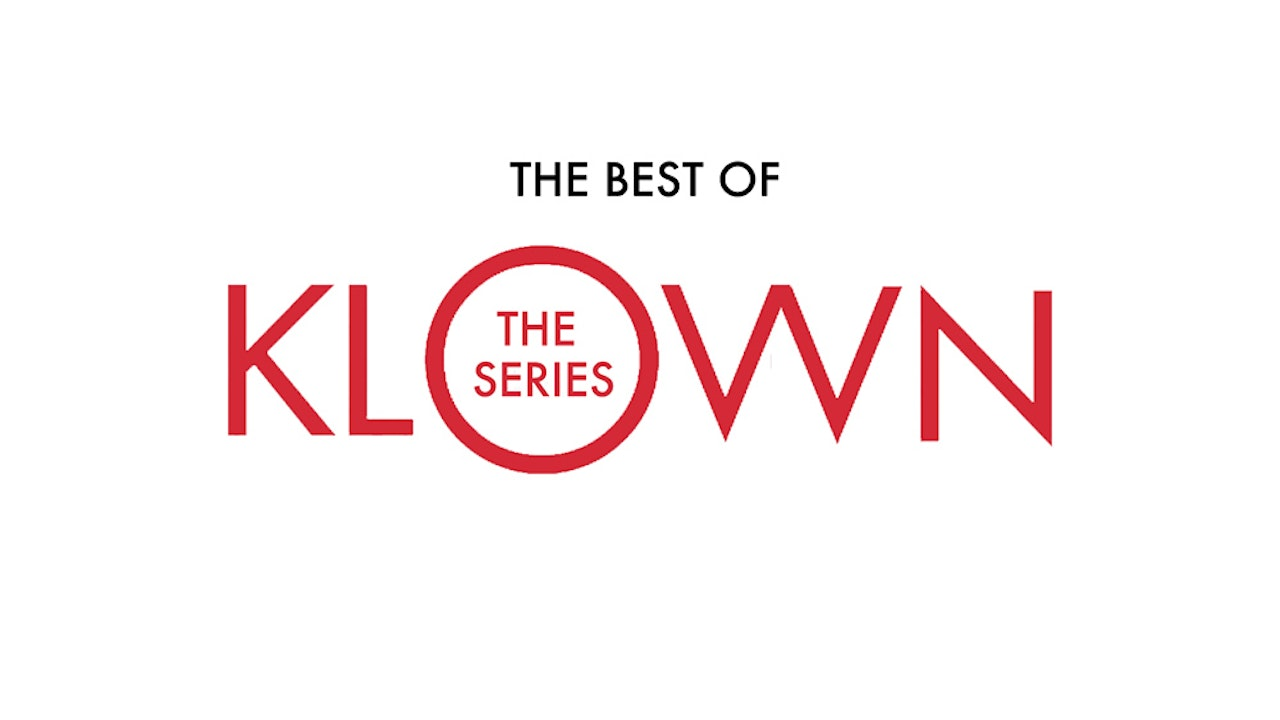 The Best of KLOWN: The Series