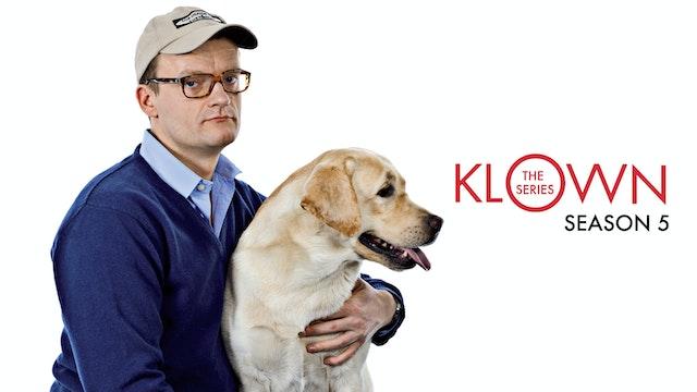 KLOWN: The Series - Season 5