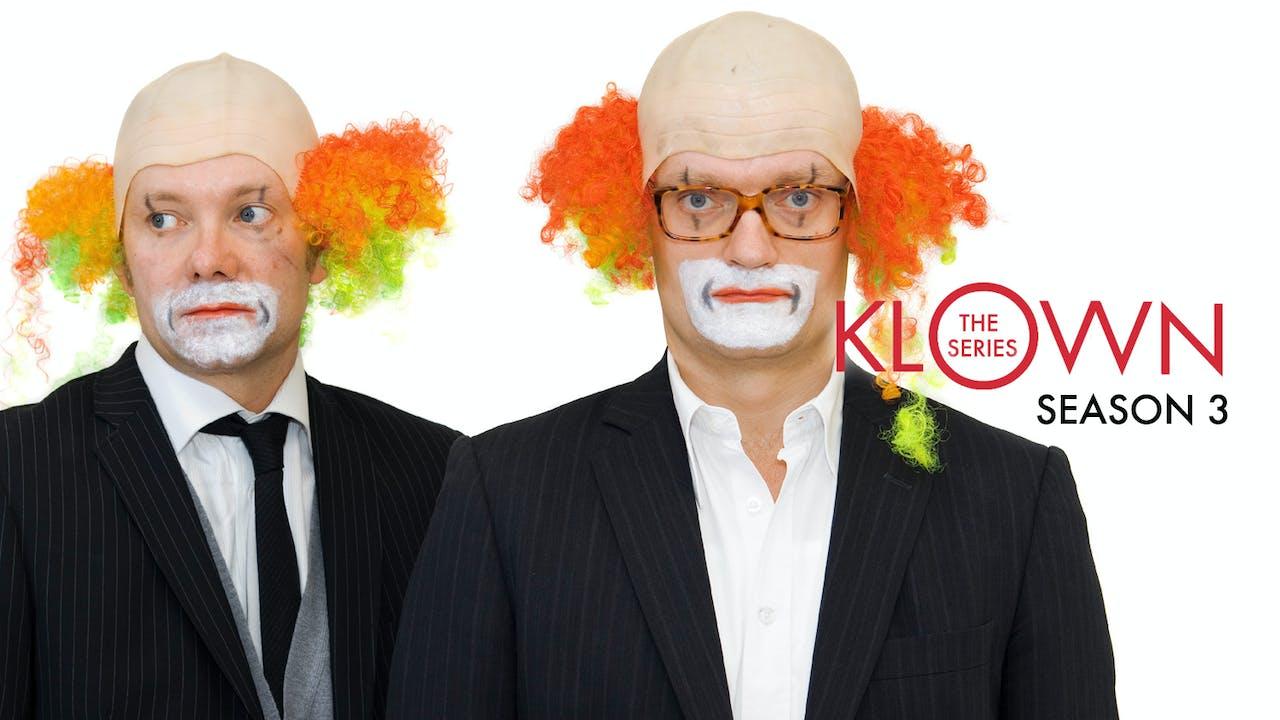 KLOWN: The Series - Season 3