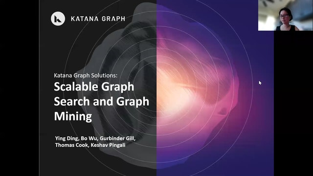 Ying Ding | Katana Graph Solutions: Scalable Graph Search & Graph Mining