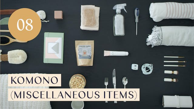 Lesson 08: Komono (Miscellaneous Items)