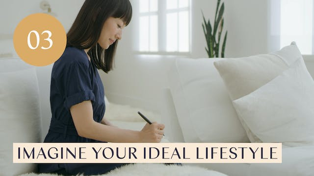 Lesson 03: Imagine Your Ideal Lifestyle