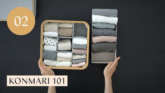 Lesson 02: KonMari 101