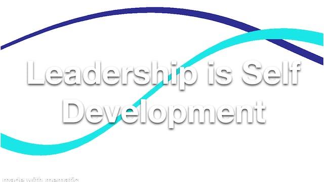 Leadership is Self Development