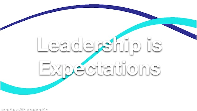 Leadership is Expectations