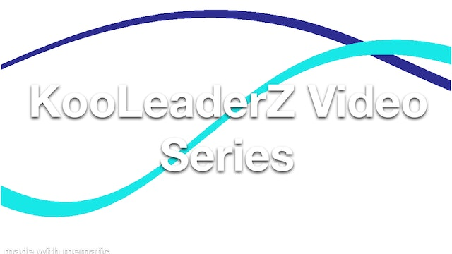 KooLeaderZ Video Series