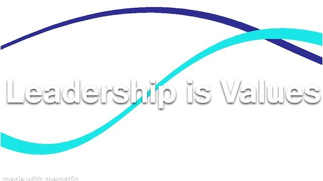 Leadership is Values