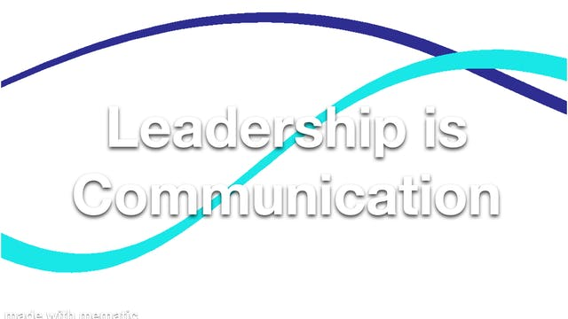 Leadership is Communication