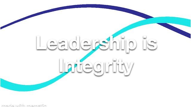 Leadership is Integrity