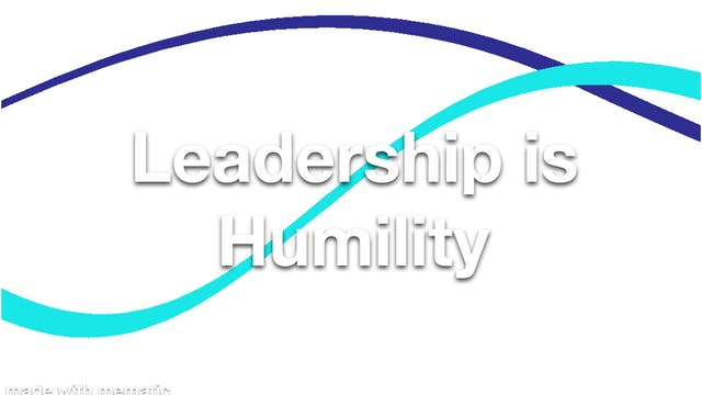 Leadership is Humility
