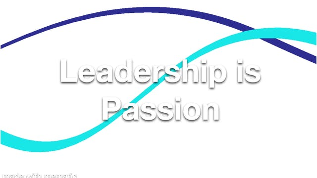 Leadership is Passion
