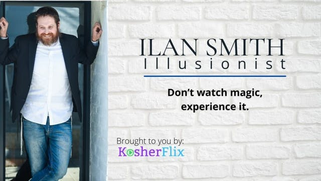 Ilan Smith Exclusive Magic Show