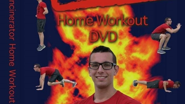 Incinerator Workout With Eli Goodman